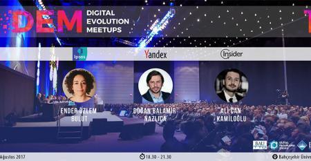 Digital Evolution Meetups (DEM)#1 Başlıyor