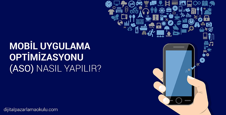 mobil uygulama optimizasyonu aso