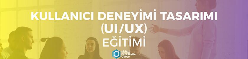 kullanıcı deneyimi tasarım egitimi