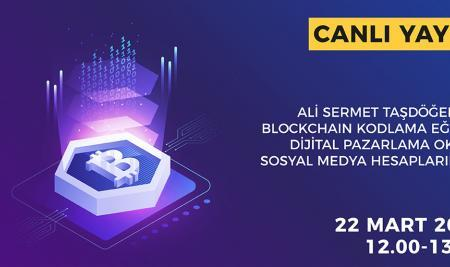 Blockchain Kodlama Eğitimi Canlı Yayın