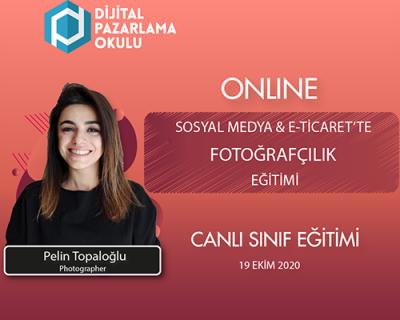 Sosyal Medya & E-Ticaret'te Fotoğrafçılık Eğitimi (ONLINE)