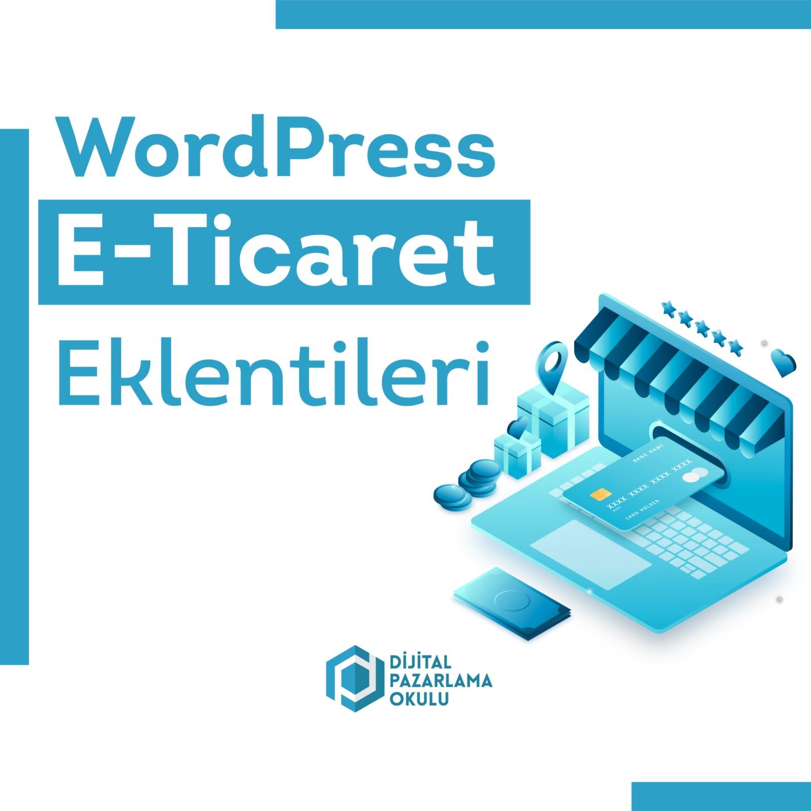 WordPress E-Ticaret Eklentileri