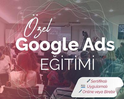 Özel Google Ads Eğitimi