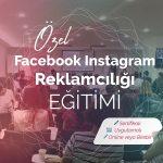 Özel Facebook-Instagram Reklamcılığı Eğitimi